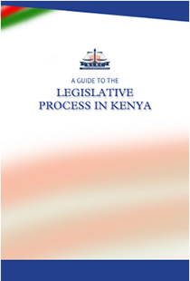 The Guide to the Legislative Process in Kenya.